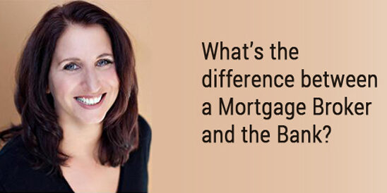 Do You Know The Difference Between A Mortgage Broker and A Bank Mortgage Specialist